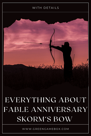 fable anniversary skorm's bow